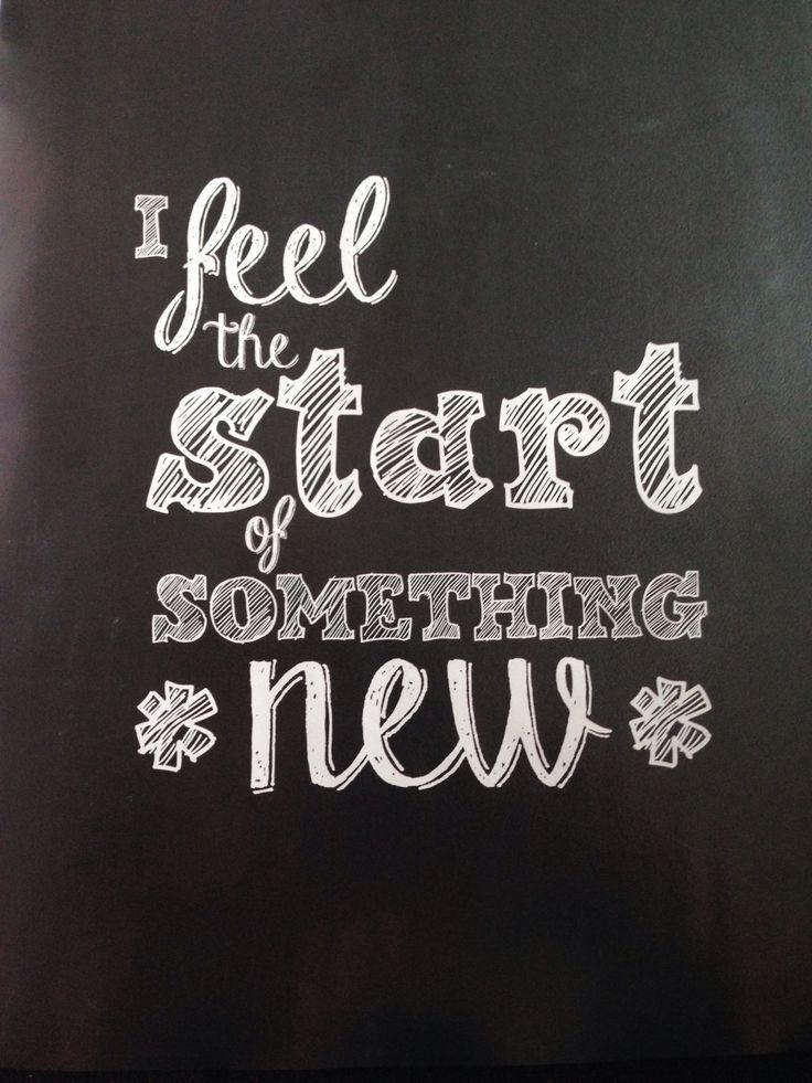 I feel the start of something new very soon