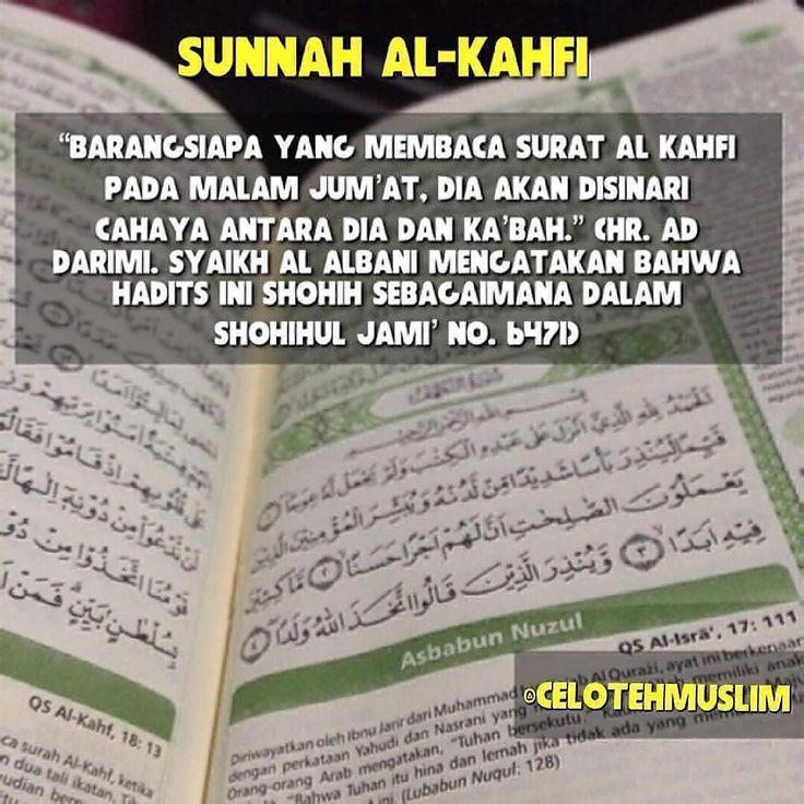 Jangan Lupa Baca Surat Al-Kahfi di Malam Jum'at/Hari Jum'at . . Istimewanya…