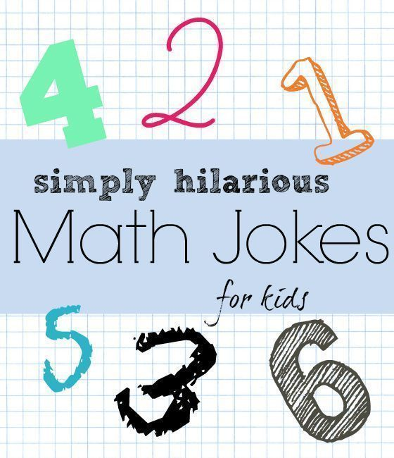 Hilarious Math Jokes for kids                                                                                                                                                                                 More