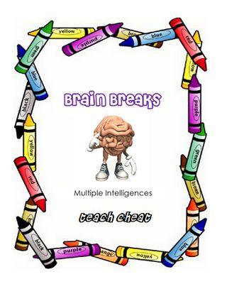 Teach Cheat: Multiple Intelligences: Brain Breaks