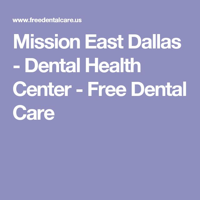 Mission East Dallas - Dental Health Center - Free Dental Care