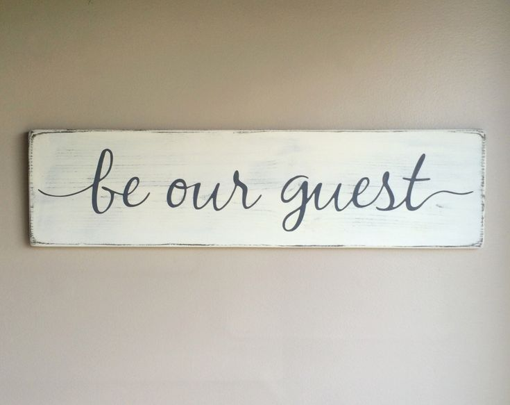 "Be our guest, rustic wood sign, painted wood sign, rustic wall decor, 28"" x 7.25"" by CherieKaySigns on Etsy https://www.etsy.com/listing/270658096/be-our-guest-rustic-wood-sign-painted"