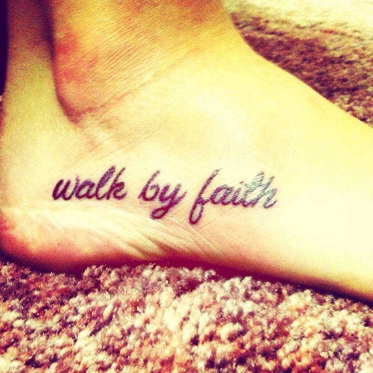 Walk by faith  tattoo  foot  faithSmall Tattoo  Faith TattooWalk By Faith Foot Tattoos