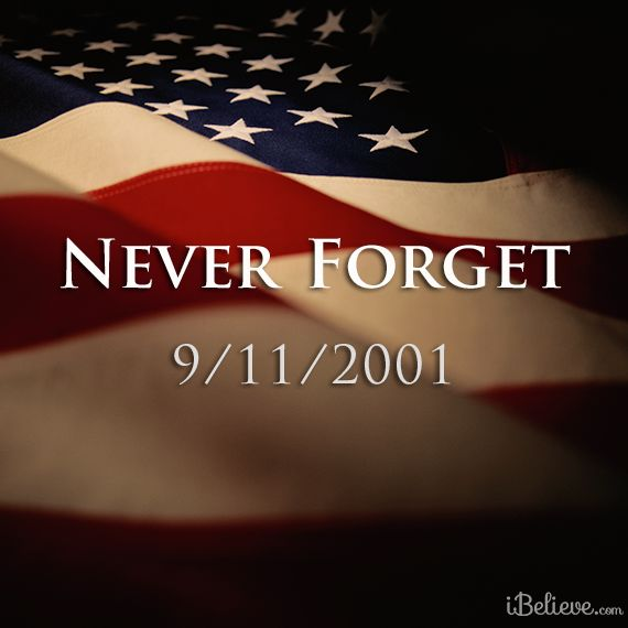 9 11 Never Forget Quotes: 9/11/01 REMEMBERED