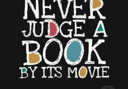 its one or the other for me. If I read a book and see the movie, one of them always disappoints. Books over movies every time ♥♥♥