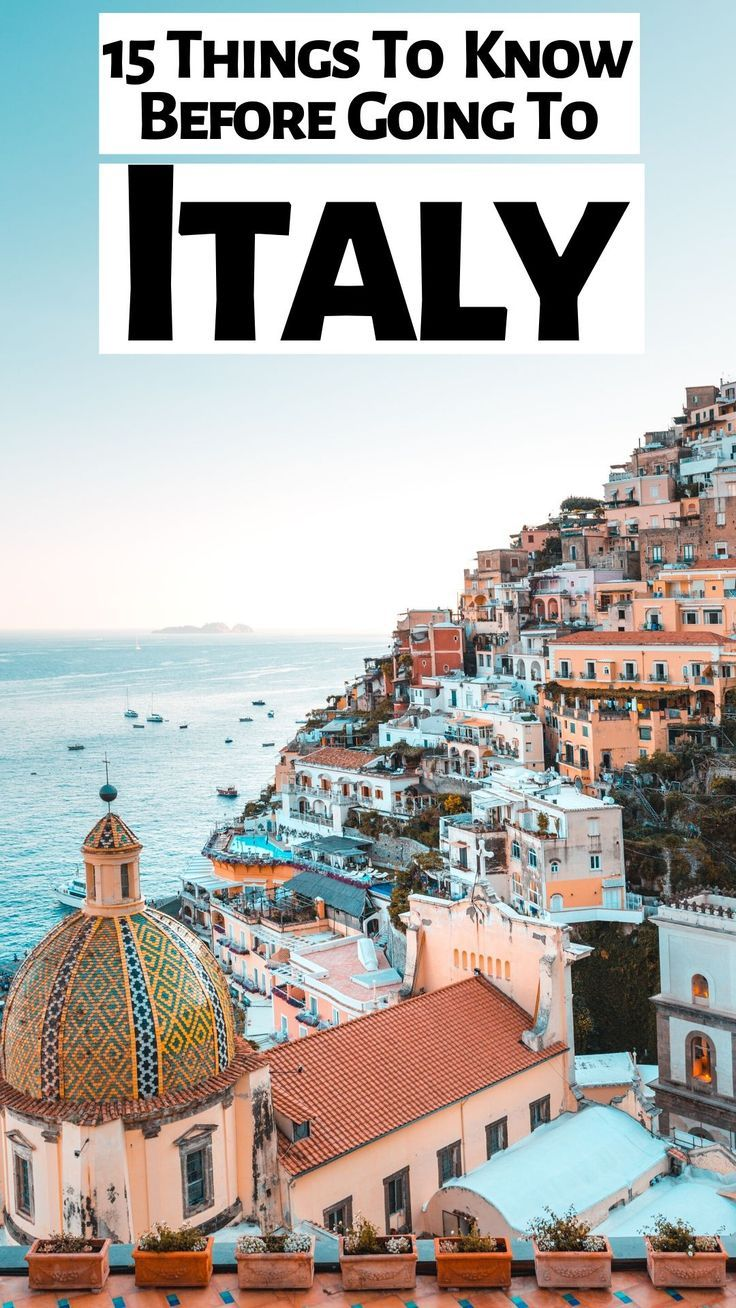 15 Things To Know Before Going To Italy Italy Travel Tips Italy