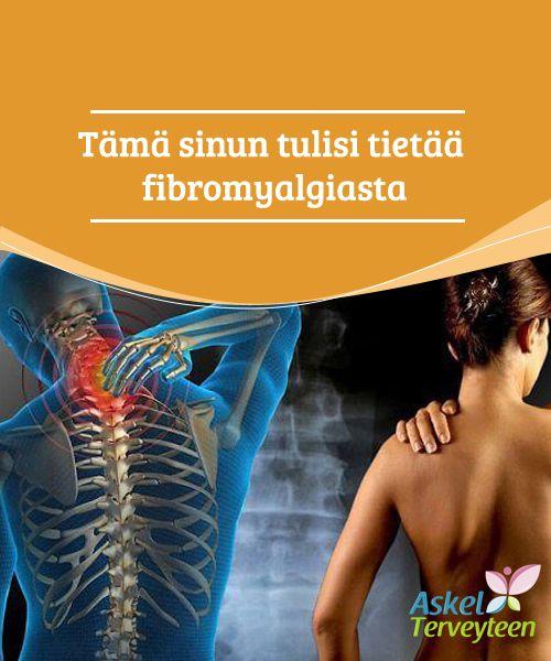 Tämä sinun tulisi tietää fibromyalgiasta  Fibromyalgia on krooninen sairaus, josta tuhannet ihmiset ympäri maailmaa kärsivät. Monissa tapauksissa tästä sairaudesta kärsivillä henkilöillä ei ole mitään näkyviä oireita, mutta todellisuudessa heidän on kestettävä raju elämänlaadun heikkeneminen.