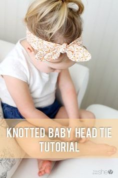 Knotted baby headband tutorial with a free pattern. A simple and darling accessory for every girl. Learn how to DIY your own knotted headband.