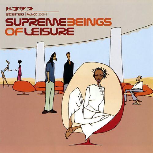 supreme beings of leisure   Supreme Beings of Leisure – Supreme Beings Of Leisure – Listen and ...