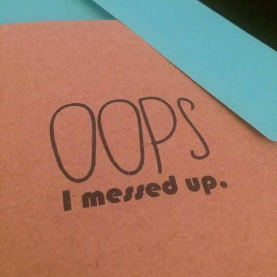 Messed Up Life Quotes: 17 Best Ideas About I Messed Up On Pinterest