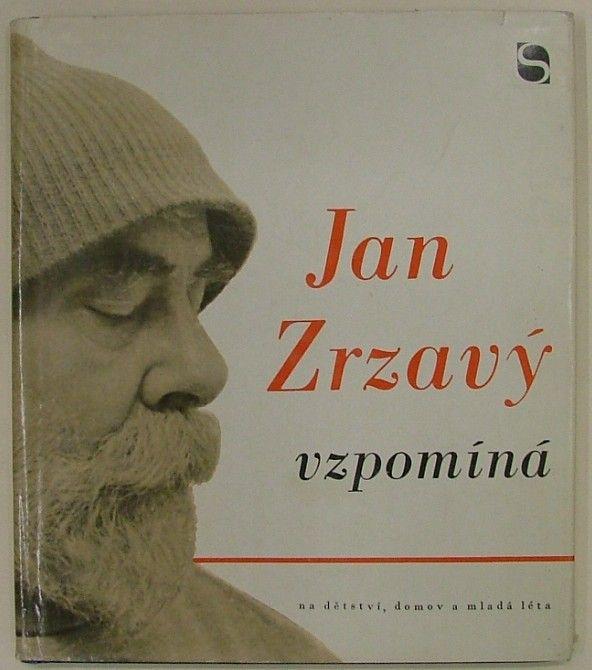 Jan Zrzavý vzpomíná na domov, dětství a mladá léta.