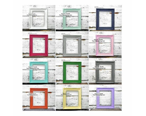 Large Set Of 8 Frames Two Each In Sizes 16 X 20 11 X 14 8 X 10 And 5 X 7 Painted Distressed Any Color Mix Ma Frame Picture Frames Distressed Picture Frames