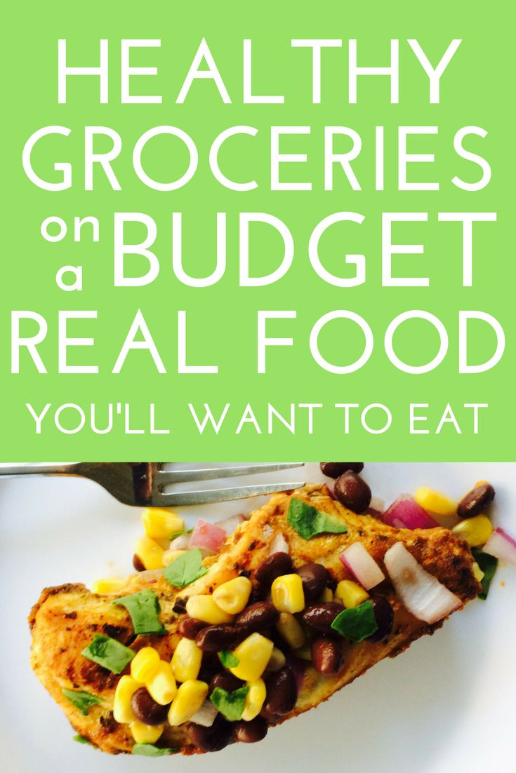 healthy grocery shopping on a budget | ways to save on groceries | healthy groceries on a budget | weekly grocery list on a budget