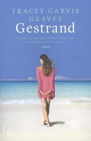 Gestrand - Tracey Garvis Graves (5 hartjes)