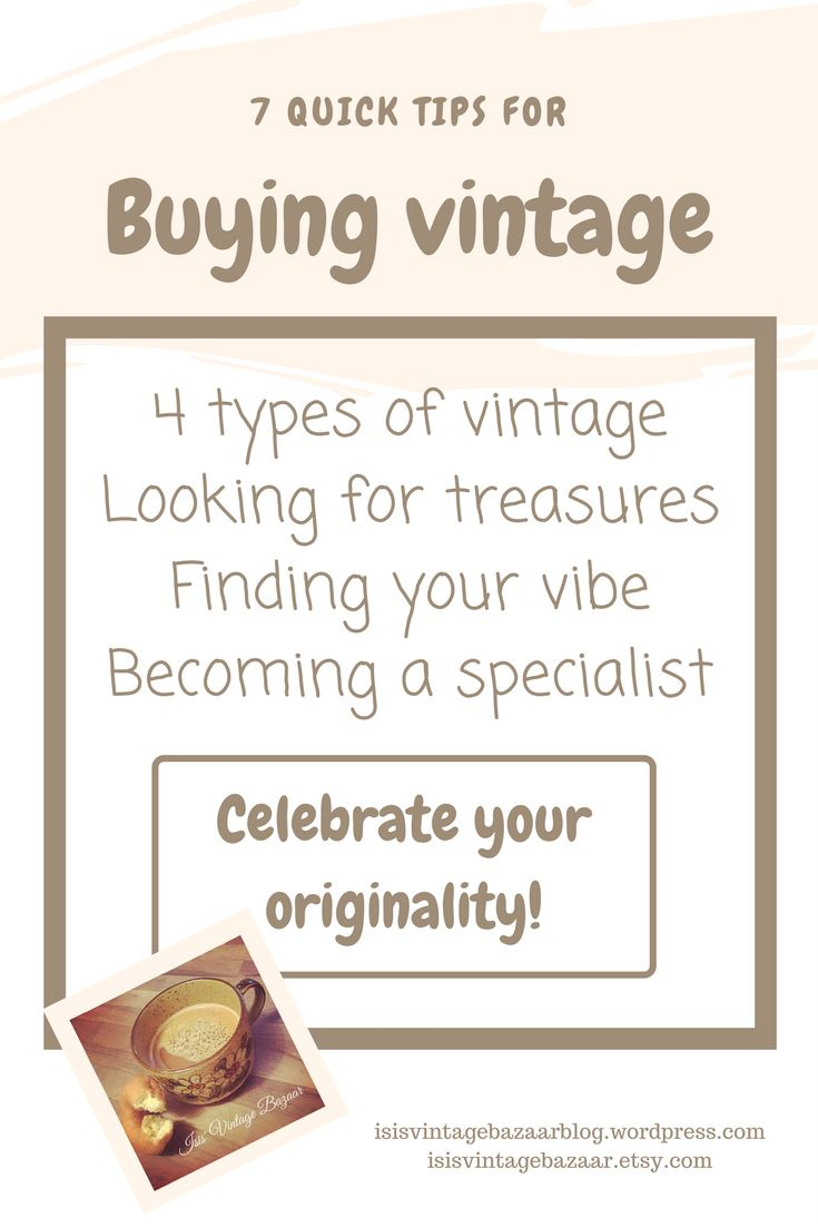 7 quick tips for buying vintage!