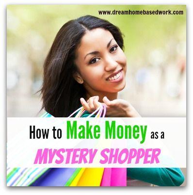 How to Make Money as a Mystery Shopper – Get Money