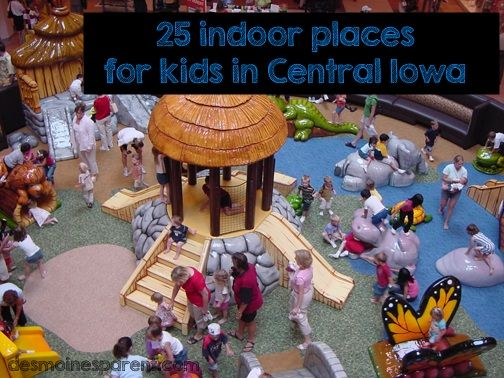 Cold weather is upon us. Looking for warm indoor places for kids around Central Iowa? Check out these 25 options.