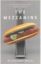 The Mezzanine by Nicholson Baker – review | Books | The Observer