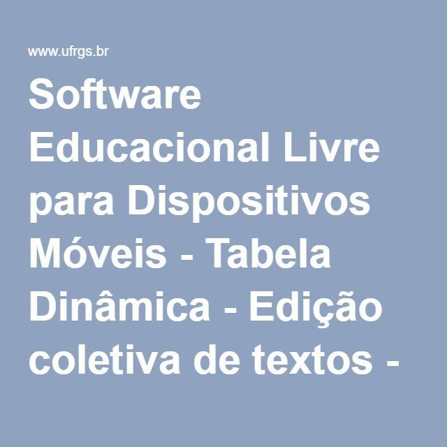 Software Educacional Livre para Dispositivos Móveis - Tabela Dinâmica - Edição coletiva de textos - Wiki