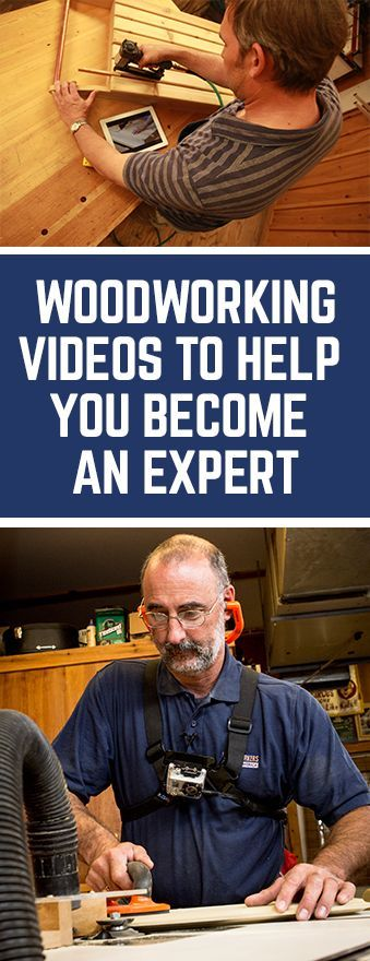 Watch Woodworking Videos to Become a Master Woodworker