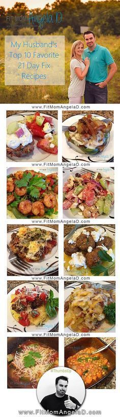My list of Top ten 21 day fix recipes I urge you to try from @fitmomangelad blog: http://www.fitmomangelad.com/my-husbands-top-10-21-day-fix-recipes/