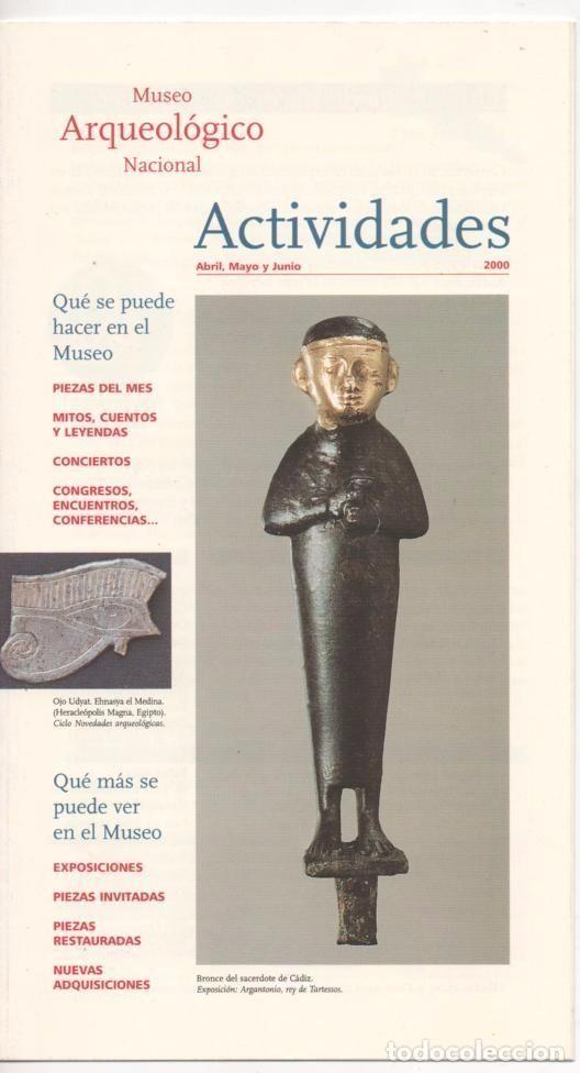 PROGRAMA MUSEO ARQUEOLÓGICO NACIONAL, MADRID AÑO 2000, FOTOS PIEZAS DEL MES, CALENDARIO DE ACTOS