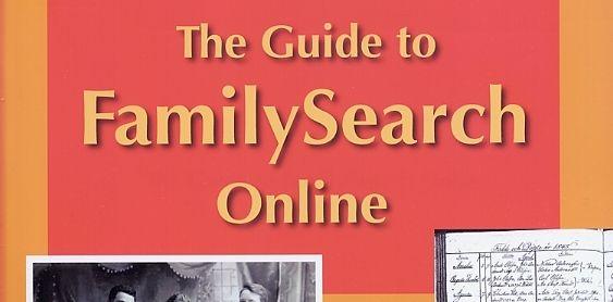 The Guide to FamilySearch Online | Lonetester HQ
