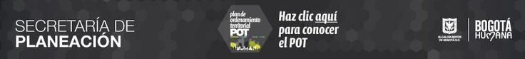 Conozca acá el Plan de Ordenamiento Territorial (POT), de Bogotá, D.C.  - POT 2020 -