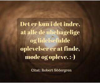Åndsvidenskab: Det er kun i det indre, at alle de ubehagelige og ...