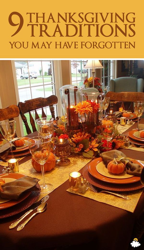 9 Old Thanksgiving Traditions That Many People Have Forgotten About Today