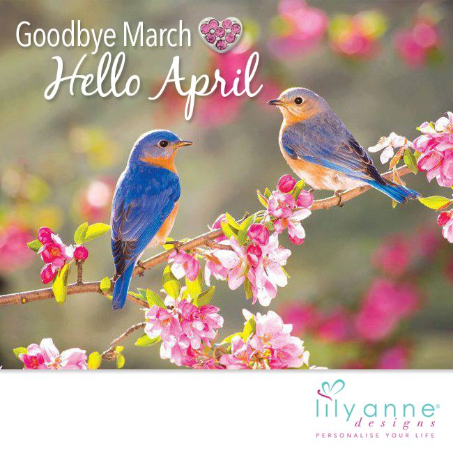 {Goodbye March, Hello April}  We hope you've had a great month of March! Let's say goodbye and hello to a new month tomorrow.   #LilyAnneDesigns #GoodbyeMarch