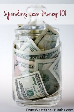 Spending Less Money 101 | The starting place for learning how to budget, save money and fatten your pocket books | dontwastethecrumbs.com