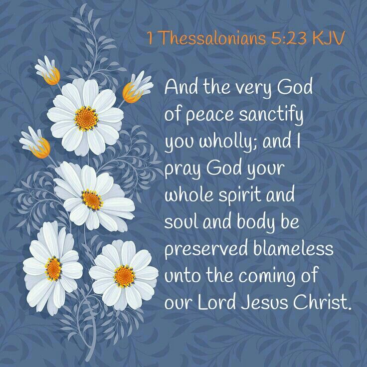 1 Thessalonians 5 23 Kjv Think On These Things