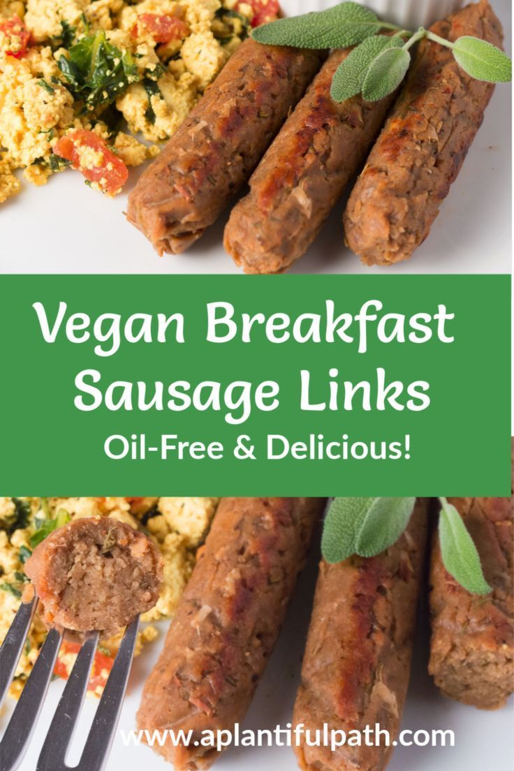 Vegan Breakfast Sausage Links Oil Free And Delicious A Plantiful Path Recipe Breakfast Sausage Links Oil Free Vegan Recipes Vegan Sausage