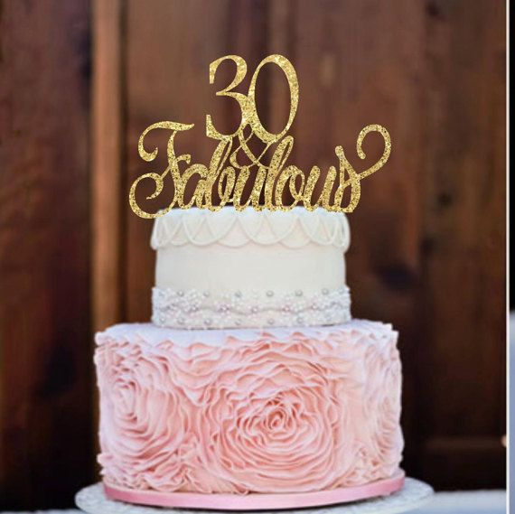 30th Birthday Cake Topper 30 Fabulous Party Decor Glitter In 2018