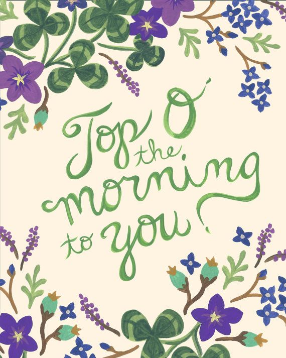 Hello March! Goodbye February! Top O' the Morning! -vertical print on fine art paper on Etsy, $8.00