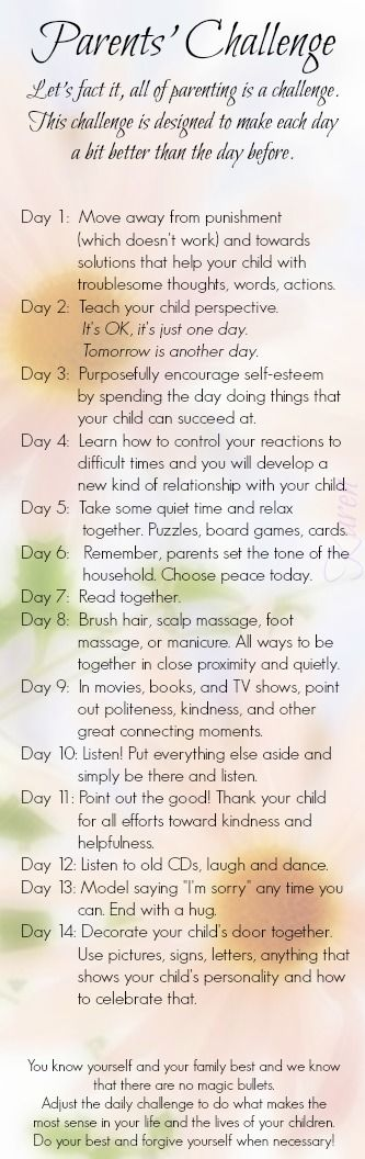 Be the best parent you can. Try using these parent challenges to reconnect.