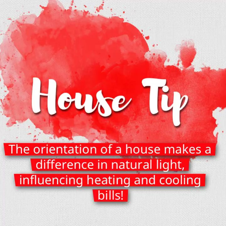House Tip The Orientation Of A House Makes A Difference In Natural