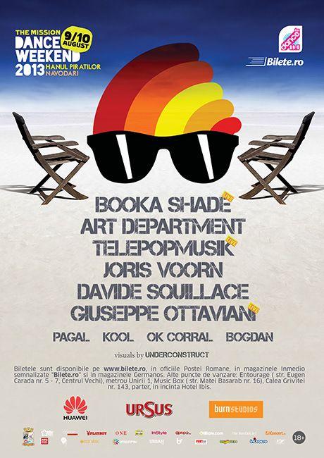 The Mission Dance Weekend, ediția 2013: Booka Shade (live), Télépopmusik (live), Art department, Joris Voorn, Davide Squillace, Giuseppe Ottaviani, Pagal, OK Corral, Kool, Bogdan.