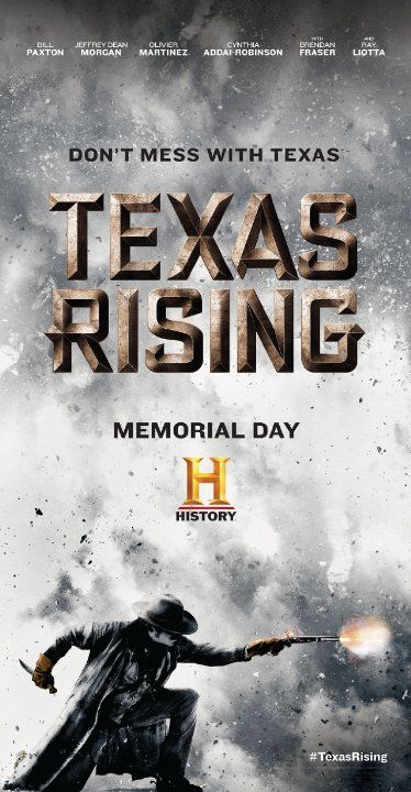 texas rising premieres memorial day on history