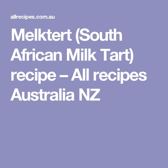 Easy melktert recipes