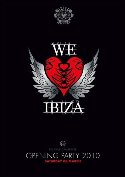 We love Ibiza @ Fez, Cambridge, UK with Dan Smith, Stuart Banks, DJ Gray, Davey Hampton, Zak, Ryan Covill / 6.3.2010
