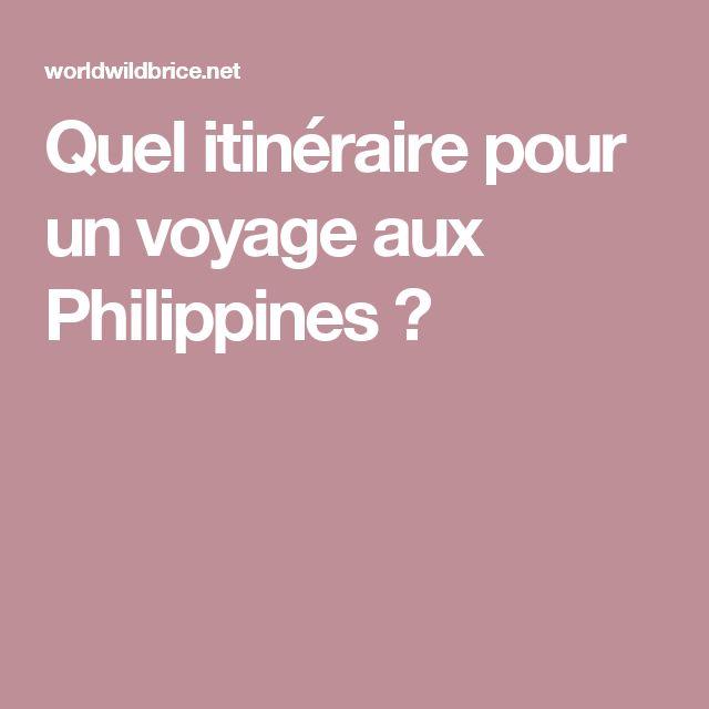 Quel itinéraire pour un voyage aux Philippines ?