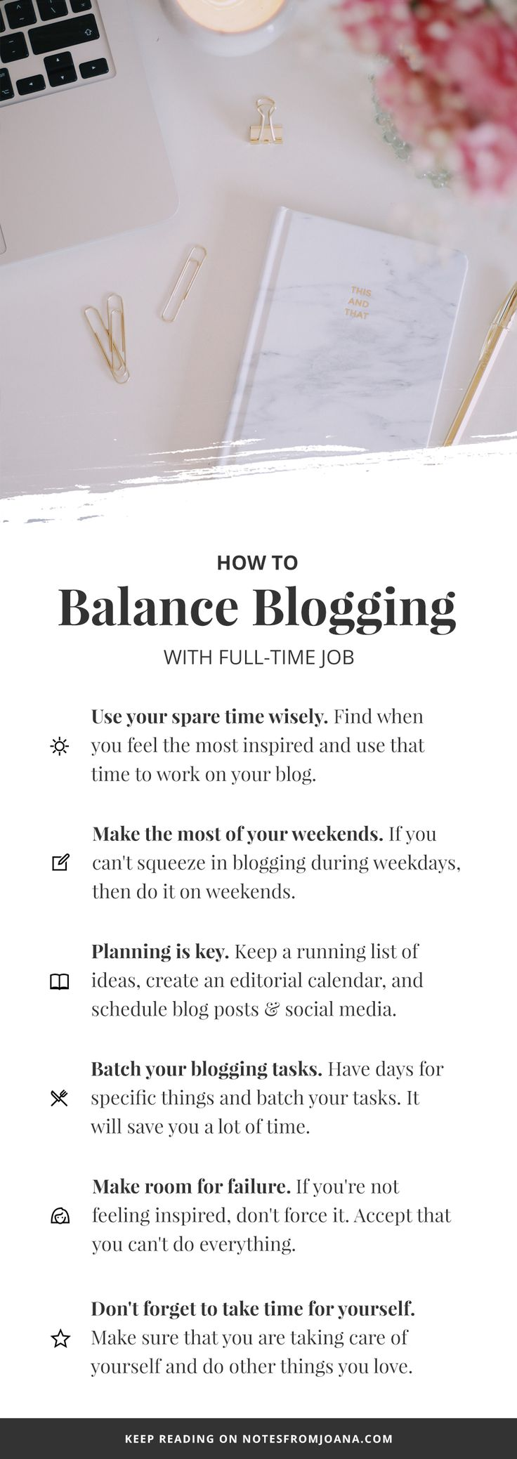 How To Balance Blogging With A Full-Time Job // A few tips on how to blog while working 9-5. Click here to read my six tips! // Notes from Joana