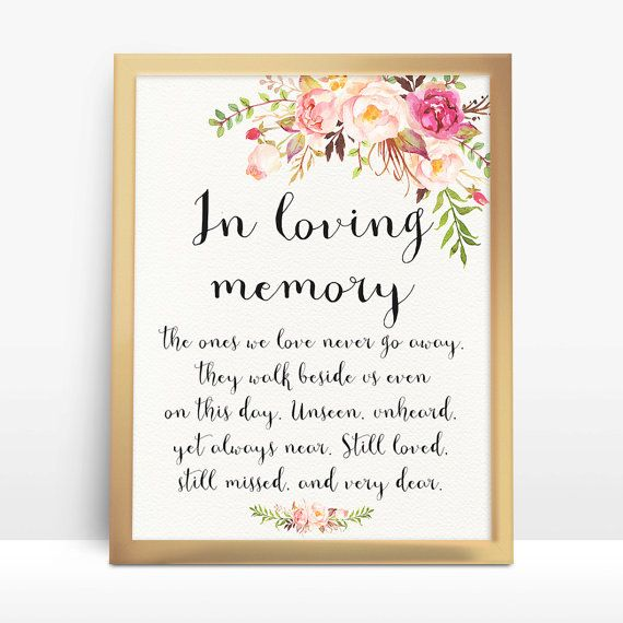 Instant Download In Loving Memory Printable Wedding Memorial Sign DIY Size: 8x10 and 5x7  Matching items available in my shop.  +++