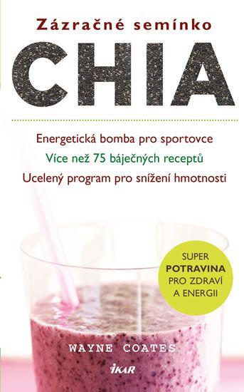 Zázračná Chia semínka