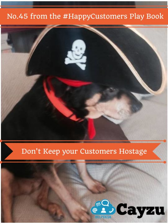 Don't keep your customers hostage.  http://www.cayzu.com