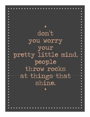 Taylorswift, Remember This, Inspiration, Quotes, Little People, Shinee, Throw Rocks, Don'T Worry, Taylors Swift