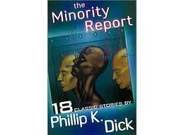 Book The Minority Report by Philip K. Dick
