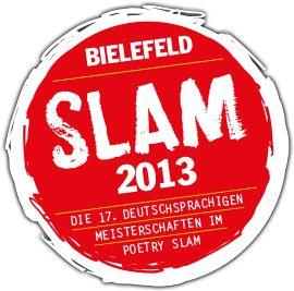 Slam 2013 Bielefeld - Die deutschsprachige Poetry Slam Meisterschaft 2013